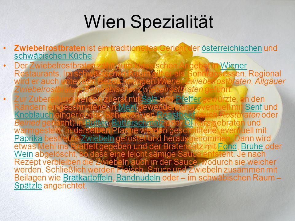Wien Spezialität Zwiebelrostbraten ist ein traditionelles Gericht der österreichischen und schwäbischen Küche.österreichischen schwäbischen Küche Der