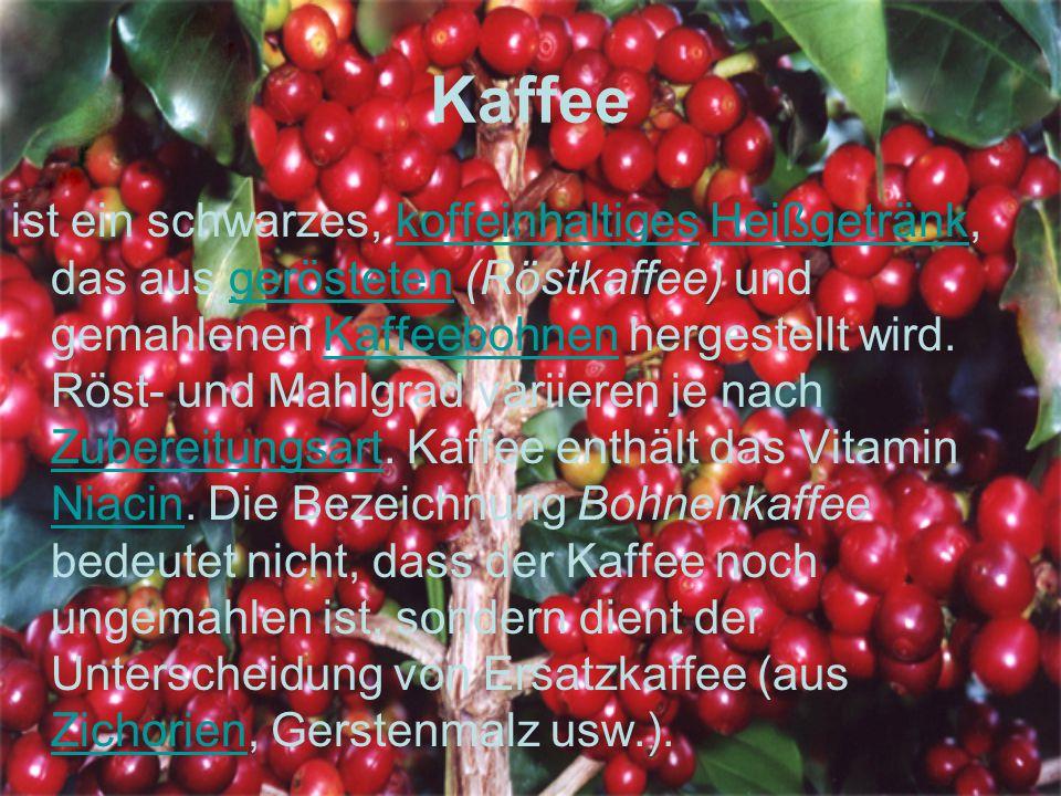 Kaffee ist ein schwarzes, koffeinhaltiges Heißgetränk, das aus gerösteten (Röstkaffee) und gemahlenen Kaffeebohnen hergestellt wird. Röst- und Mahlgra