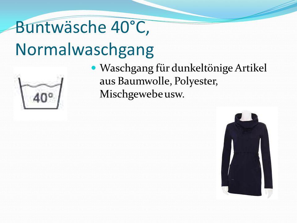 Feinwäsche 40°C, Schonwaschgang Feinwäsche (Modal, Viskose, Wäsche aus synthetische Fasern).