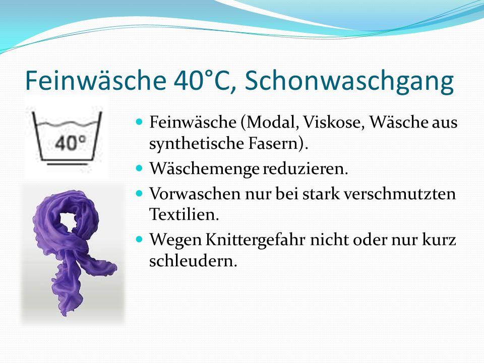 Feinwäsche 40°C, Spezial- Schonwaschgang/Wollwaschgang Maschinenwaschbare Wolle.