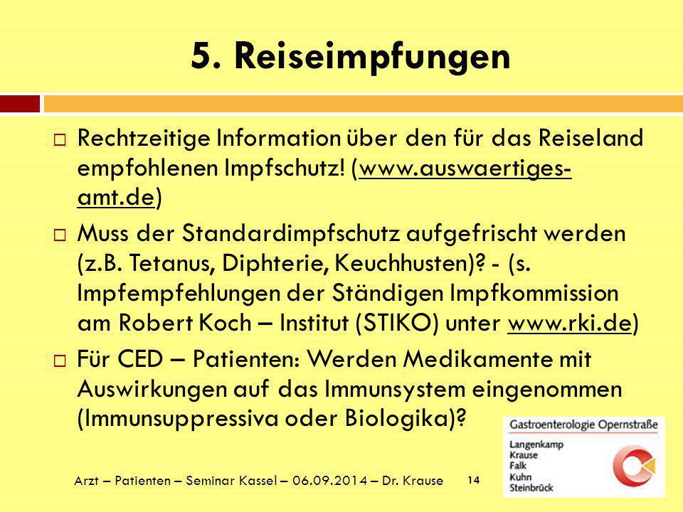 5.Reiseimpfungen  Welcher Impfstoff ist erforderlich.
