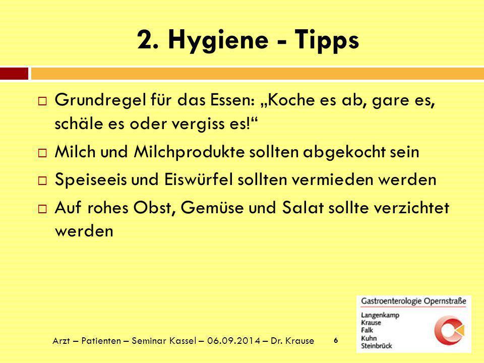 2.Hygiene - Tipps  Ausreichend trinken.