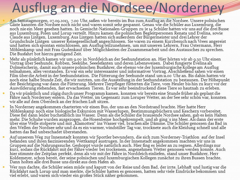 Ausflug an die Nordsee/Norderney Am Samstagmorgen, 07.09.2013, 7.00 Uhr, saßen wir bereits im Bus zum Ausflug an die Nordsee. Unsere polnischen Gäste