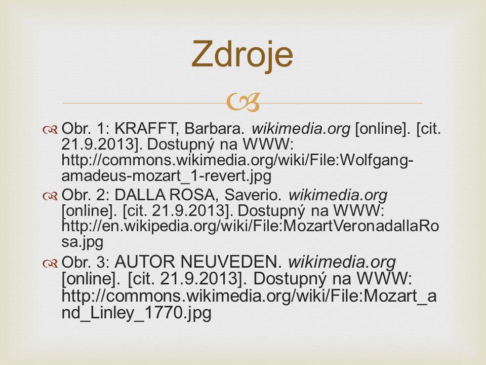   Obr. 1: KRAFFT, Barbara. wikimedia.org [online]. [cit. 21.9.2013]. Dostupný na WWW: http://commons.wikimedia.org/wiki/File:Wolfgang- amadeus-mozar