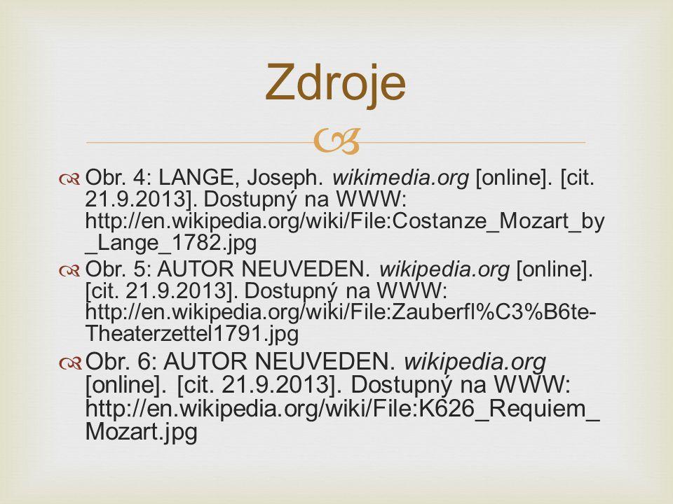   Obr. 4: LANGE, Joseph. wikimedia.org [online]. [cit. 21.9.2013]. Dostupný na WWW: http://en.wikipedia.org/wiki/File:Costanze_Mozart_by _Lange_1782