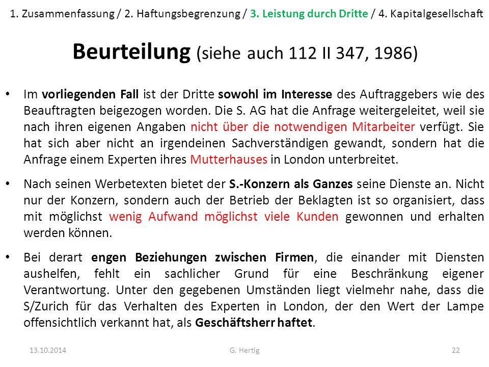 Beurteilung (siehe auch 112 II 347, 1986) Im vorliegenden Fall ist der Dritte sowohl im Interesse des Auftraggebers wie des Beauftragten beigezogen worden.