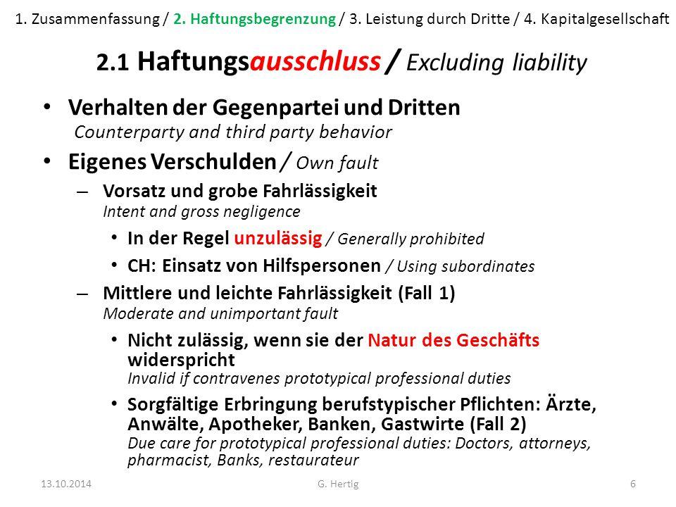 Fall 1: Haftungsausschluss Am 23.August 2003 veranstalteten X.