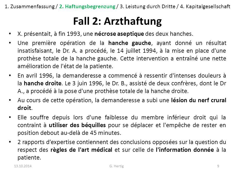 Fall 3: Schätzung eines Kunstgegenstandes Die Eheleute H besassen eine Lampe von Emile Gallé, für die ihnen A am 29.