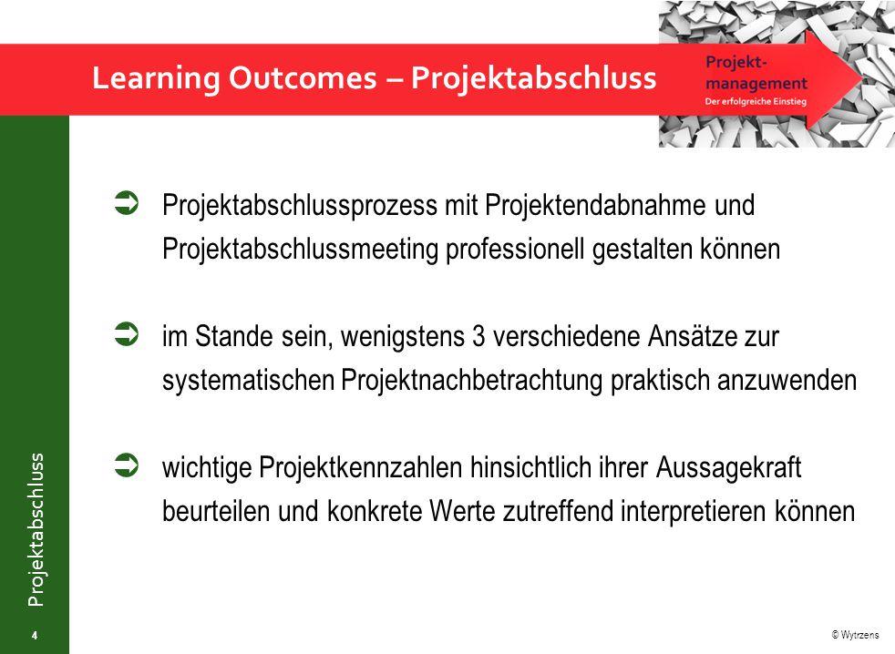 © Wytrzens Projektabschluss  Projektabschlussprozess mit Projektendabnahme und Projektabschlussmeeting professionell gestalten können  im Stande sei