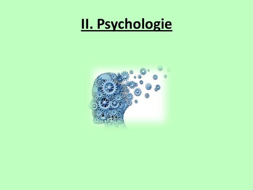 II. Psychologie