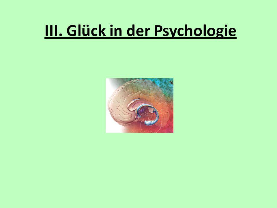 III. Glück in der Psychologie