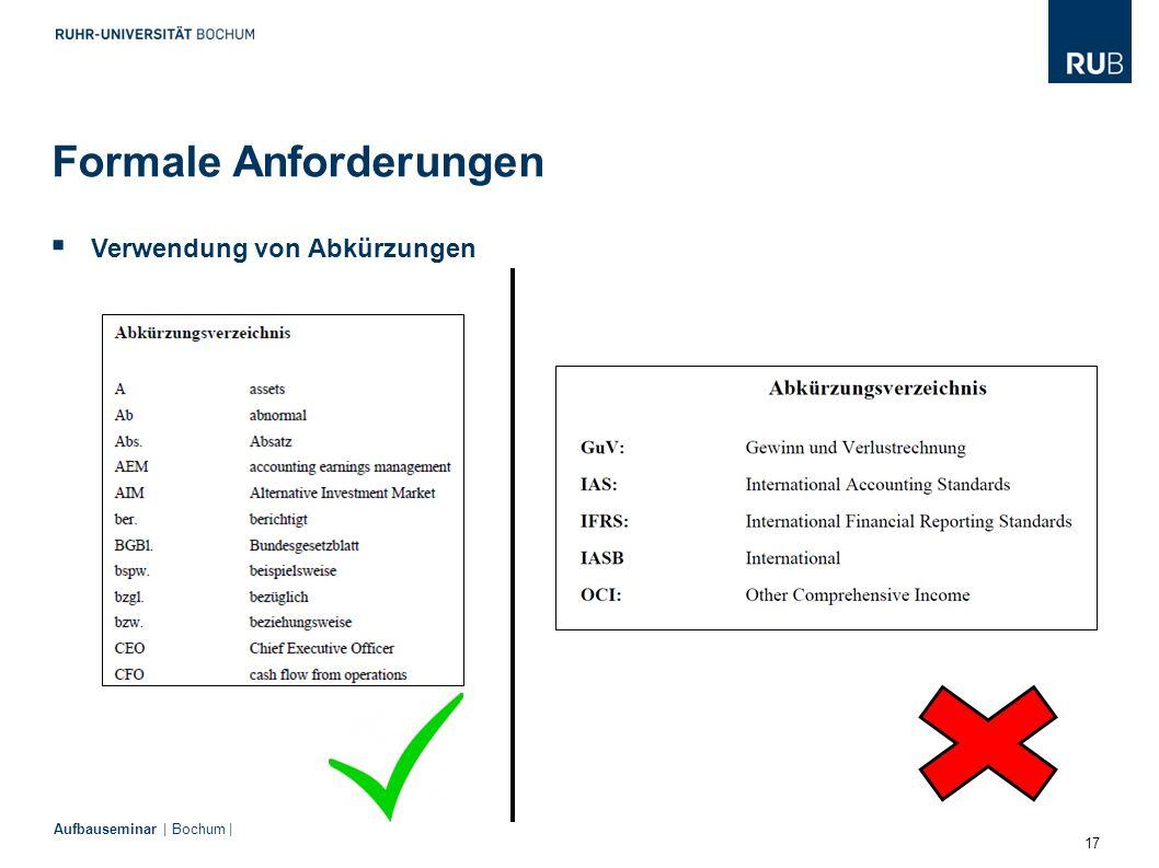 17 Aufbauseminar | Bochum |  Verwendung von Abkürzungen Formale Anforderungen
