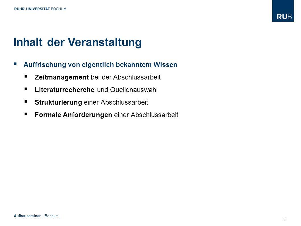 3 Aufbauseminar | Bochum |  Auslaufen des Diplom-Studiengangs  Sämtliche Prüfungsleistungen inkl.