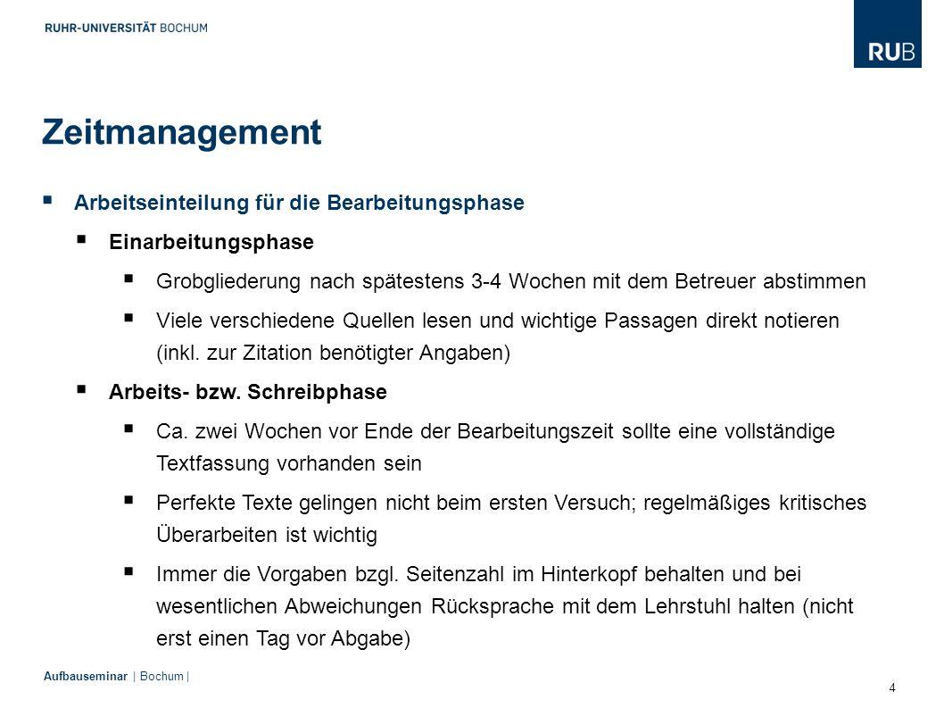 4 Aufbauseminar | Bochum |  Arbeitseinteilung für die Bearbeitungsphase  Einarbeitungsphase  Grobgliederung nach spätestens 3-4 Wochen mit dem Betr