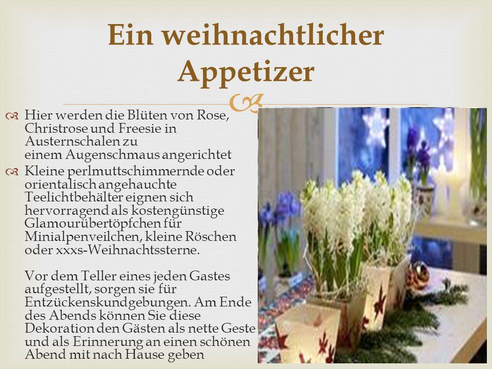   Hier werden die Blüten von Rose, Christrose und Freesie in Austernschalen zu einem Augenschmaus angerichtet  Kleine perlmuttschimmernde oder orientalisch angehauchte Teelichtbehälter eignen sich hervorragend als kostengünstige Glamourübertöpfchen für Minialpenveilchen, kleine Röschen oder xxxs-Weihnachtssterne.