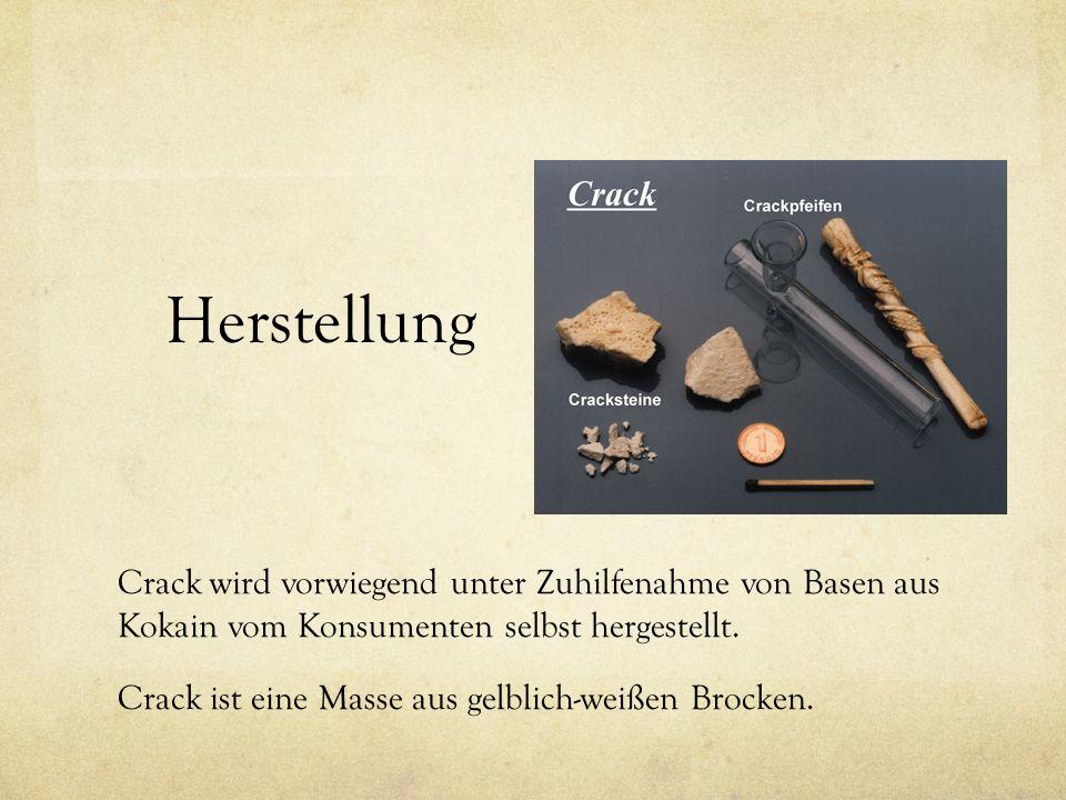 Herstellung Crack wird vorwiegend unter Zuhilfenahme von Basen aus Kokain vom Konsumenten selbst hergestellt. Crack ist eine Masse aus gelblich-weißen