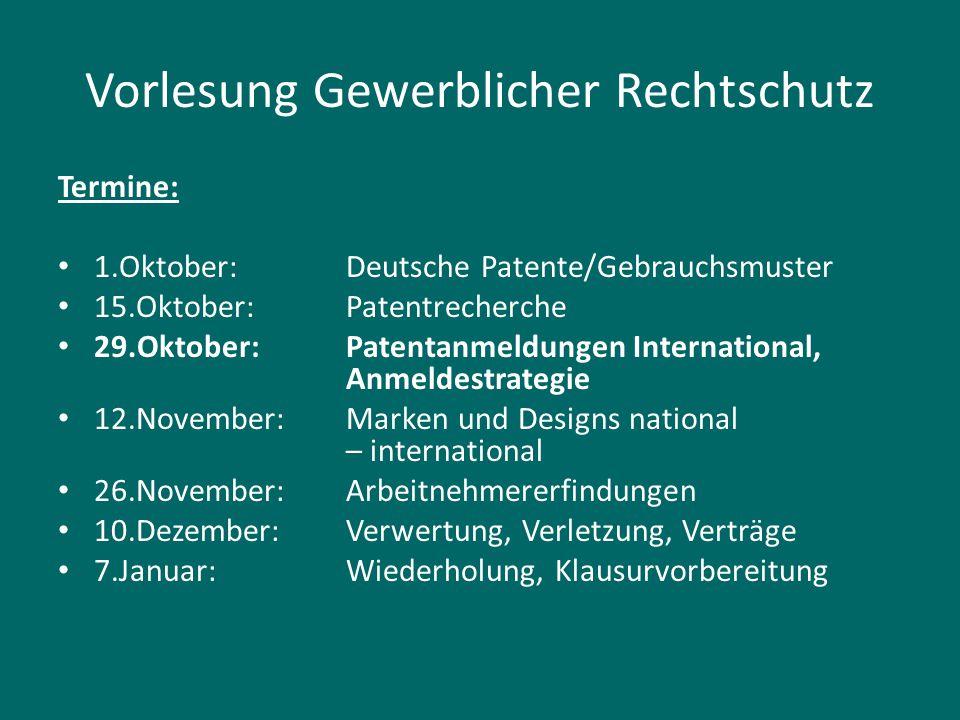 Rechtsgrundlagen Gesetze http://www.gesetze-im-internet.de Europäisches Patentübereinkommen http://www.epo.org/law-practice/legal- texts/epc_de.html Patentzusammenarbeitsvertrag http://www.wipo.int/export/sites/www/treaties/en /documents/pdf/pct.pdf