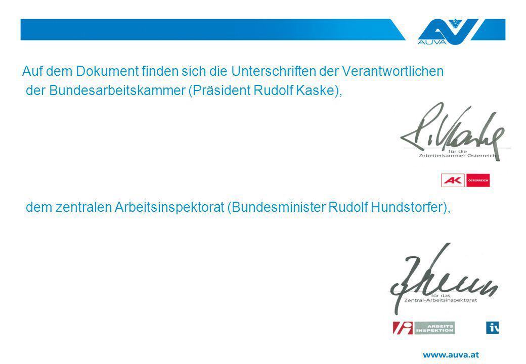 Auf dem Dokument finden sich die Unterschriften der Verantwortlichen der Bundesarbeitskammer (Präsident Rudolf Kaske), dem zentralen Arbeitsinspektora