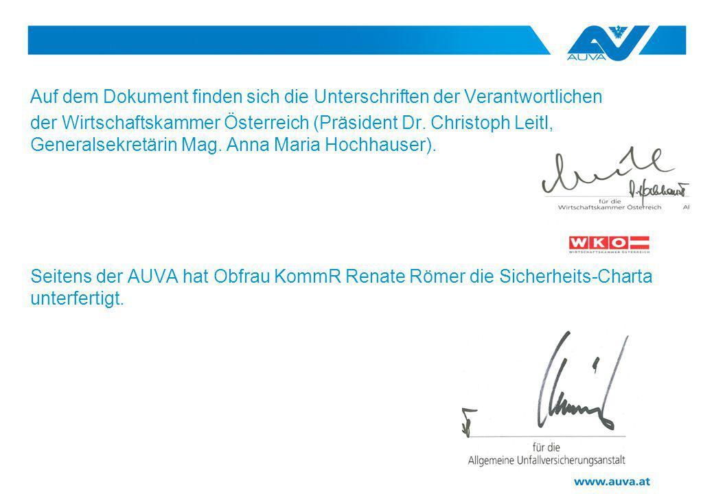 Auf dem Dokument finden sich die Unterschriften der Verantwortlichen der Wirtschaftskammer Österreich (Präsident Dr. Christoph Leitl, Generalsekretäri