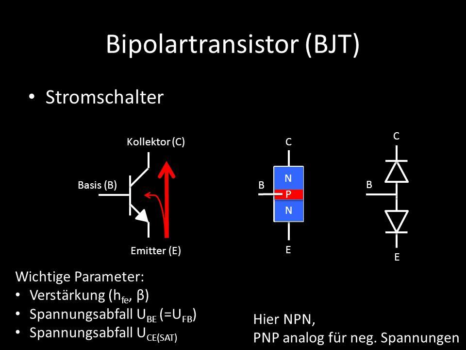 Bipolartransistor (BJT) Stromschalter Basis (B) Kollektor (C) Emitter (E) N N N N P P B C E C E B Wichtige Parameter: Verstärkung (h fe, β) Spannungsa