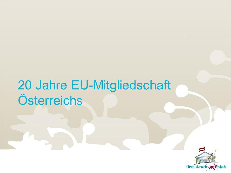 20 Jahre EU-Mitgliedschaft Österreichs