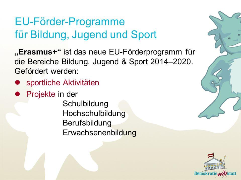 """EU-Förder-Programme für Bildung, Jugend und Sport """"Erasmus+"""" ist das neue EU-Förderprogramm für die Bereiche Bildung, Jugend & Sport 2014–2020. Geförd"""