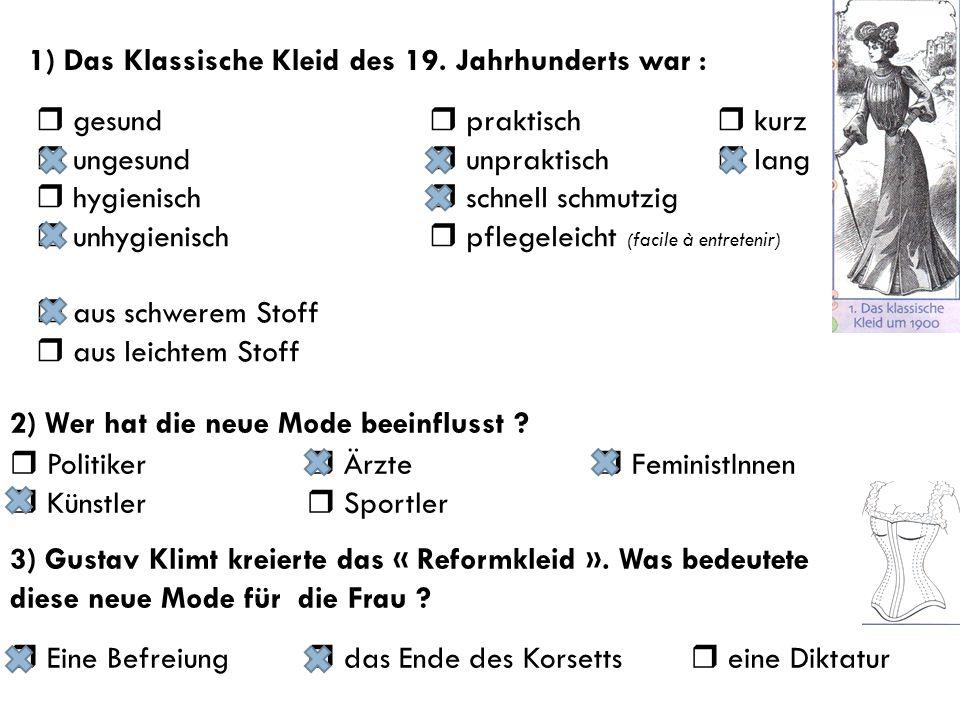 4) Was hat Emilie Flöge mit dem Reformkleid zu tun .