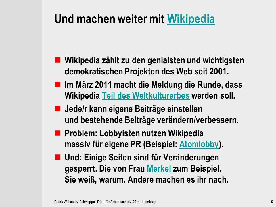 5 Und machen weiter mit WikipediaWikipedia Wikipedia zählt zu den genialsten und wichtigsten demokratischen Projekten des Web seit 2001. Im März 2011