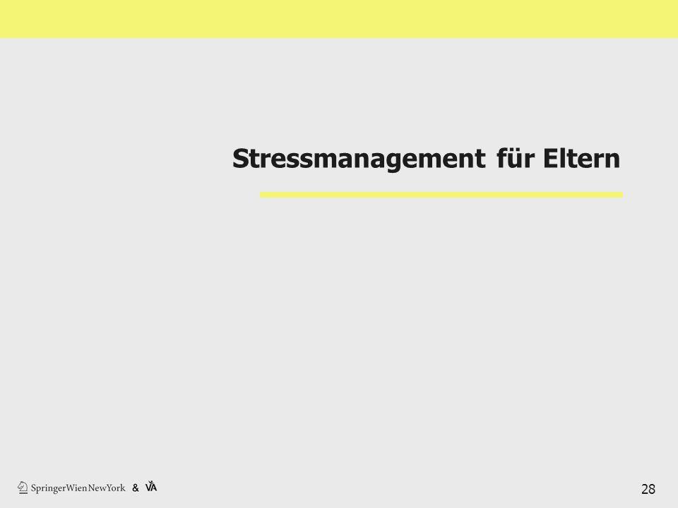 Stressmanagement für Eltern 28