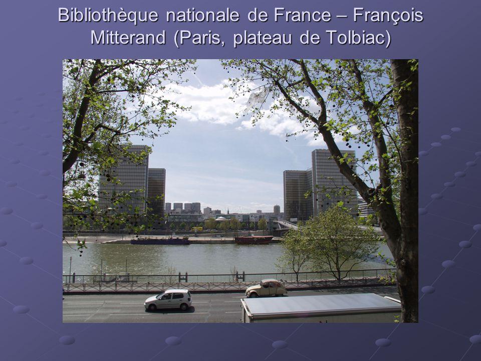 Bibliothèque nationale de France – François Mitterand (Paris, plateau de Tolbiac)