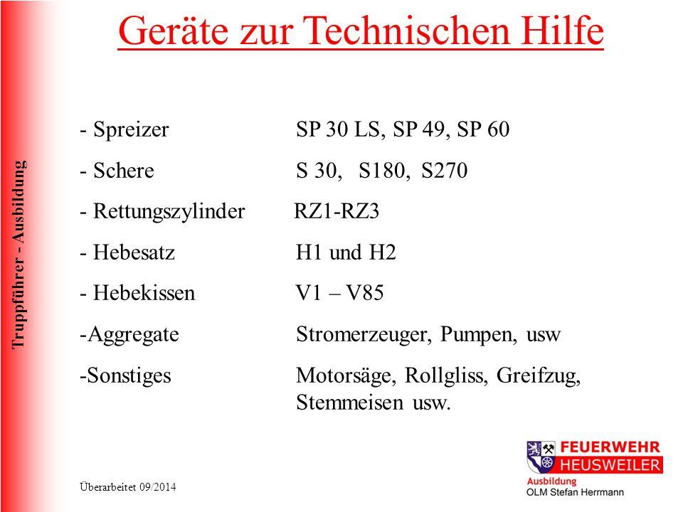 Truppführer - Ausbildung Überarbeitet 09/2014 - Spreizer SP 30 LS, SP 49, SP 60 - Schere S 30, S180,S270 - Rettungszylinder RZ1-RZ3 - Hebesatz H1 und