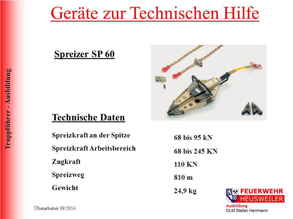 Truppführer - Ausbildung Überarbeitet 09/2014 Schneidgerät S270 Technische Daten Öffnungsweite Max.
