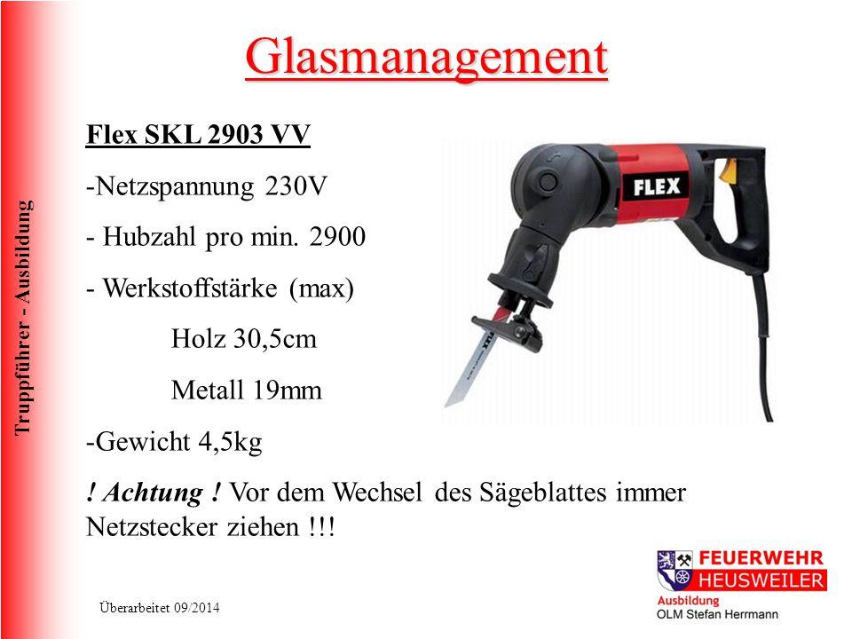 Truppführer - Ausbildung Überarbeitet 09/2014 Flex SKL 2903 VV -Netzspannung 230V - Hubzahl pro min. 2900 - Werkstoffstärke (max) Holz 30,5cm Metall 1