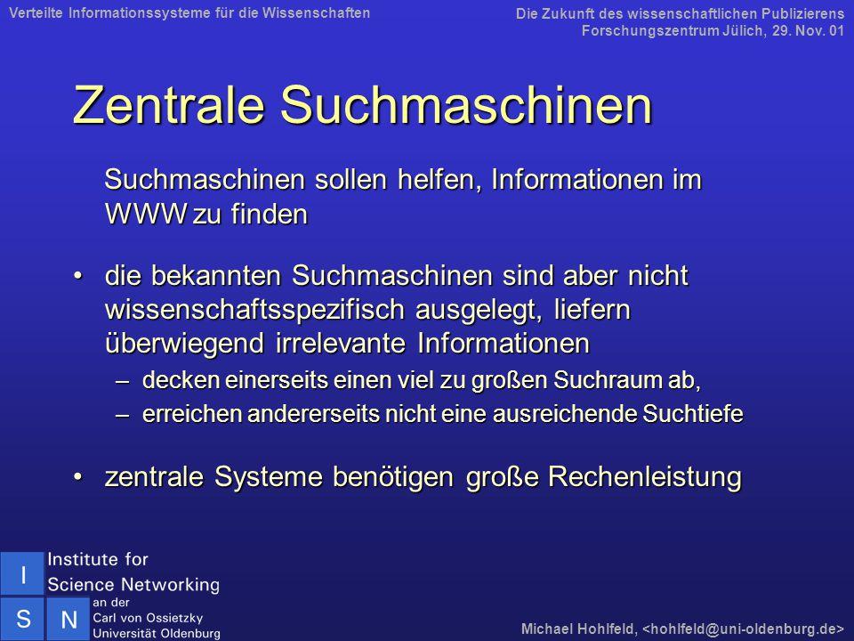 Zentrale Suchmaschinen Suchmaschinen sollen helfen, Informationen im WWW zu finden Suchmaschinen sollen helfen, Informationen im WWW zu finden die bek