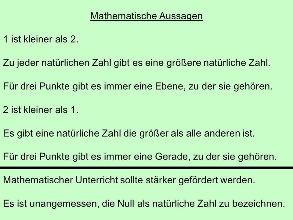 Mathematische Aussagen 1 ist kleiner als 2.