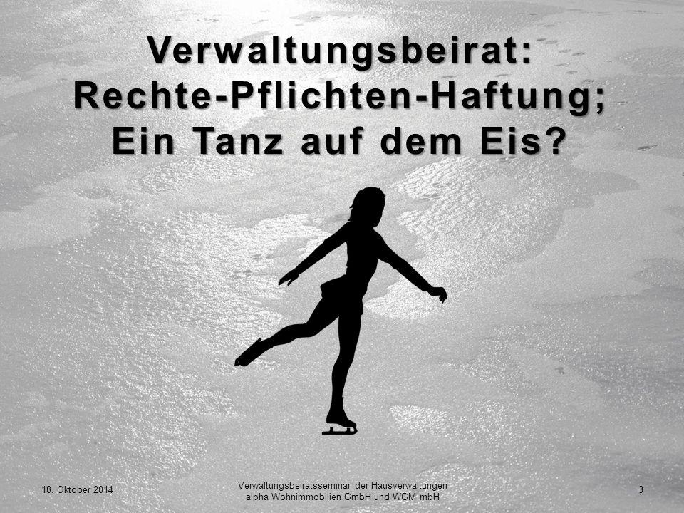 Verwaltungsbeirat: Rechte-Pflichten-Haftung; Ein Tanz auf dem Eis.