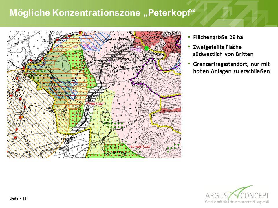 """Seite  11 Mögliche Konzentrationszone """"Peterkopf  Flächengröße 29 ha  Zweigeteilte Fläche südwestlich von Britten  Grenzertragsstandort, nur mit hohen Anlagen zu erschließen"""