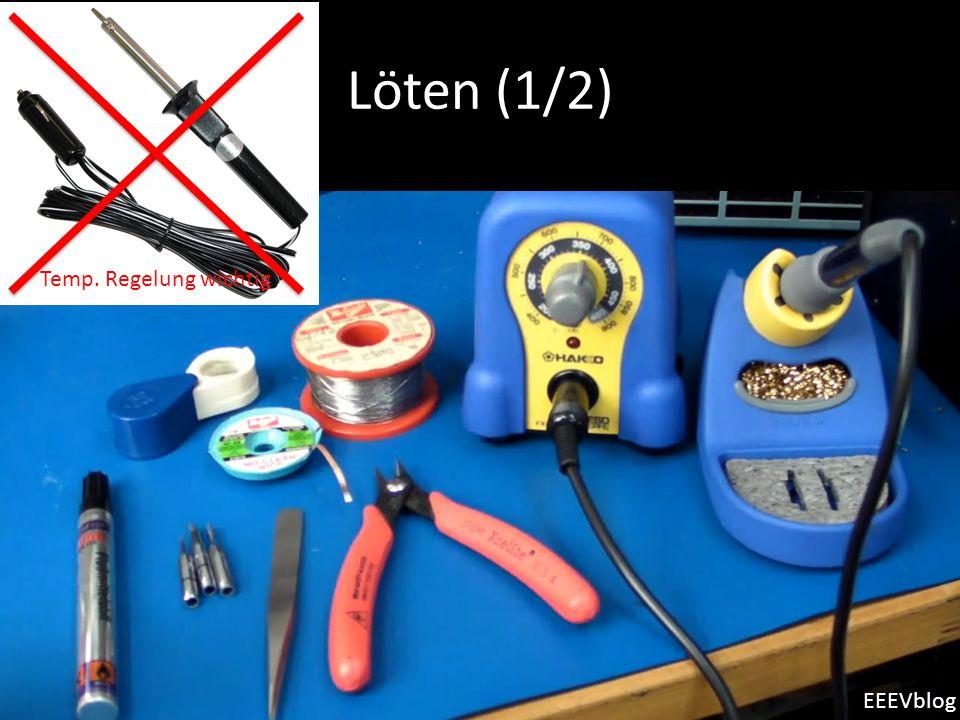 Löten (1/2) d EEEVblog Temp. Regelung wichtig