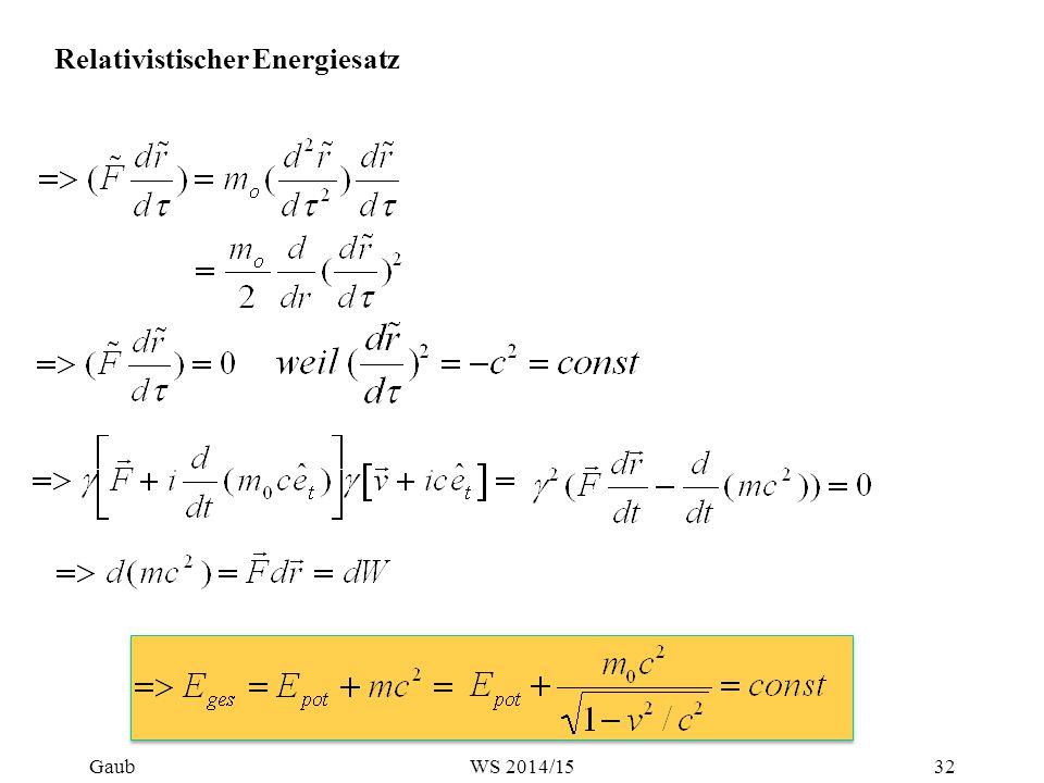 Relativistischer Energiesatz Gaub32WS 2014/15