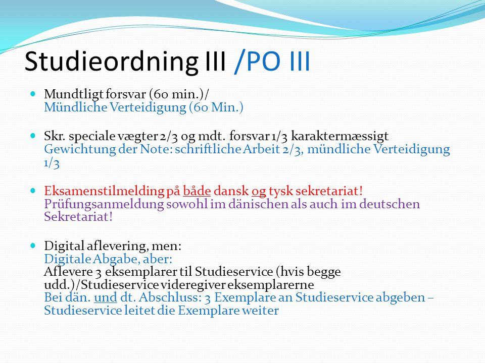 Studieordning III /PO III Mundtligt forsvar (60 min.)/ Mündliche Verteidigung (60 Min.) Skr.