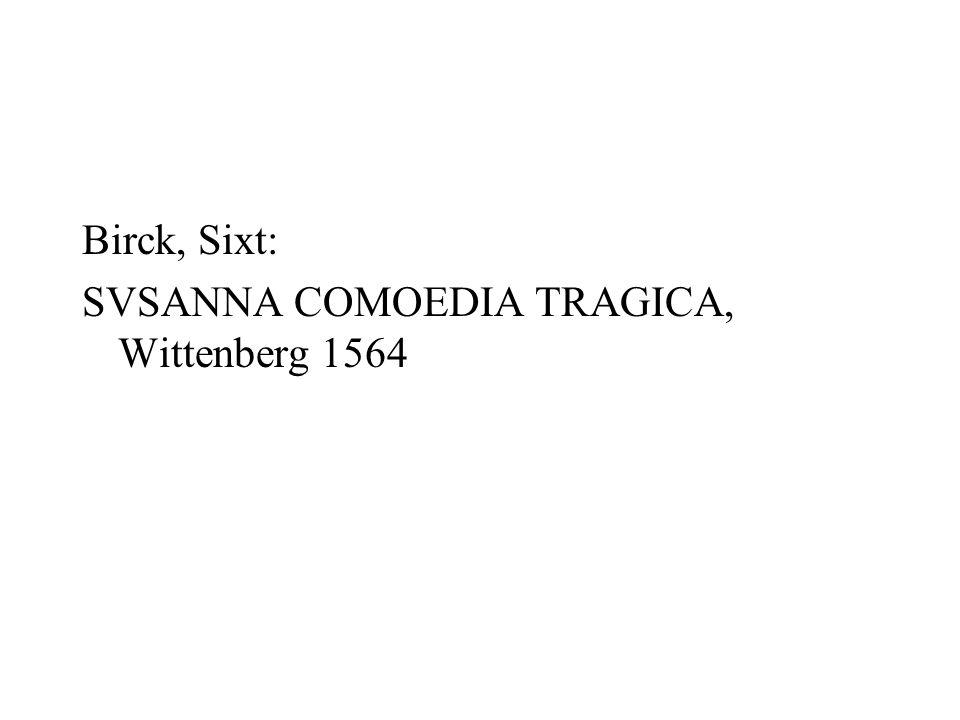 Birck, Sixt: SVSANNA COMOEDIA TRAGICA, Wittenberg 1564