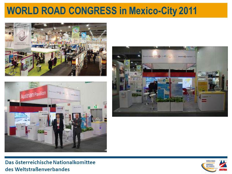 Das österreichische Nationalkomittee des Weltstraßenverbandes WORLD ROAD CONGRESS in Mexico-City 2011