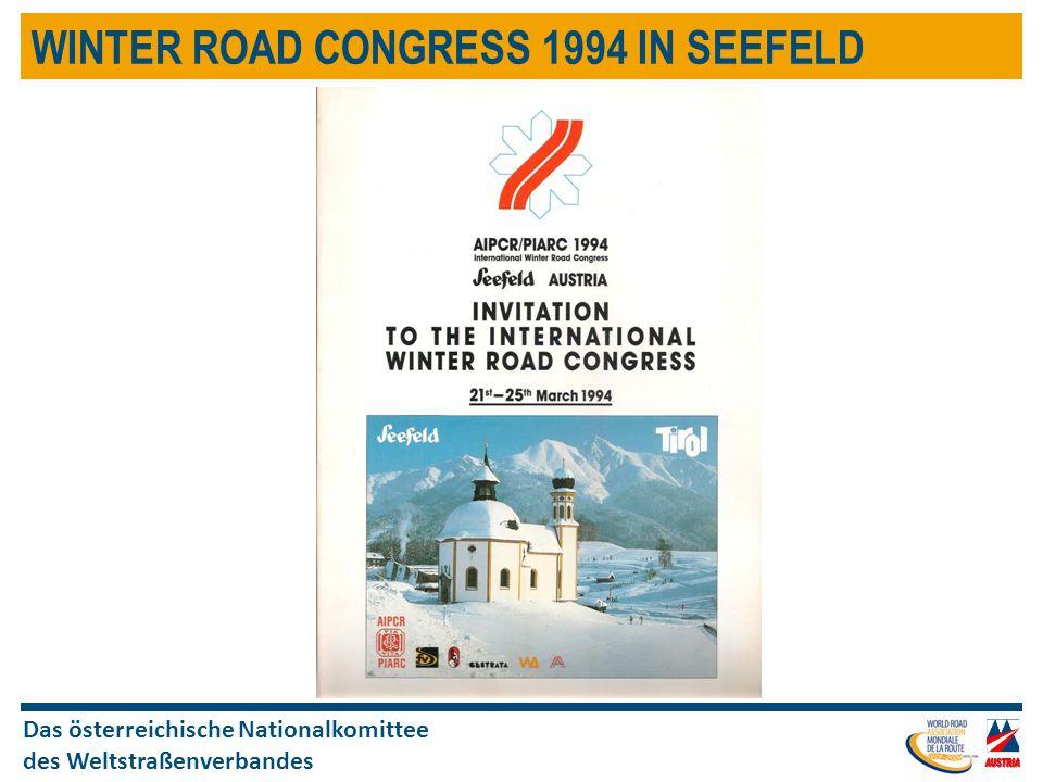 Das österreichische Nationalkomittee des Weltstraßenverbandes WINTER ROAD CONGRESS 1994 IN SEEFELD