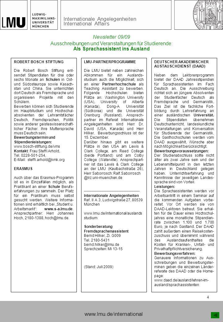 Internationale Angelegenheiten International Affairs 4 Ausschreibungen und Veranstaltungen für Studierende: Als Sprachassistent ins Ausland ROBERT BOS