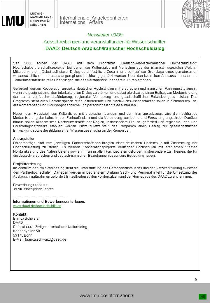 Internationale Angelegenheiten International Affairs 9 Ausschreibungen und Veranstaltungen für Wissenschaftler: DAAD: Deutsch-Arabisch/Iranischer Hoch