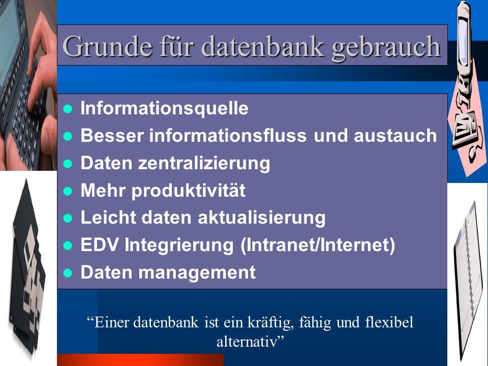 Einführung * Eine datenbank ist eine sammlung von information in verbinding mit ein bestimmt thema.
