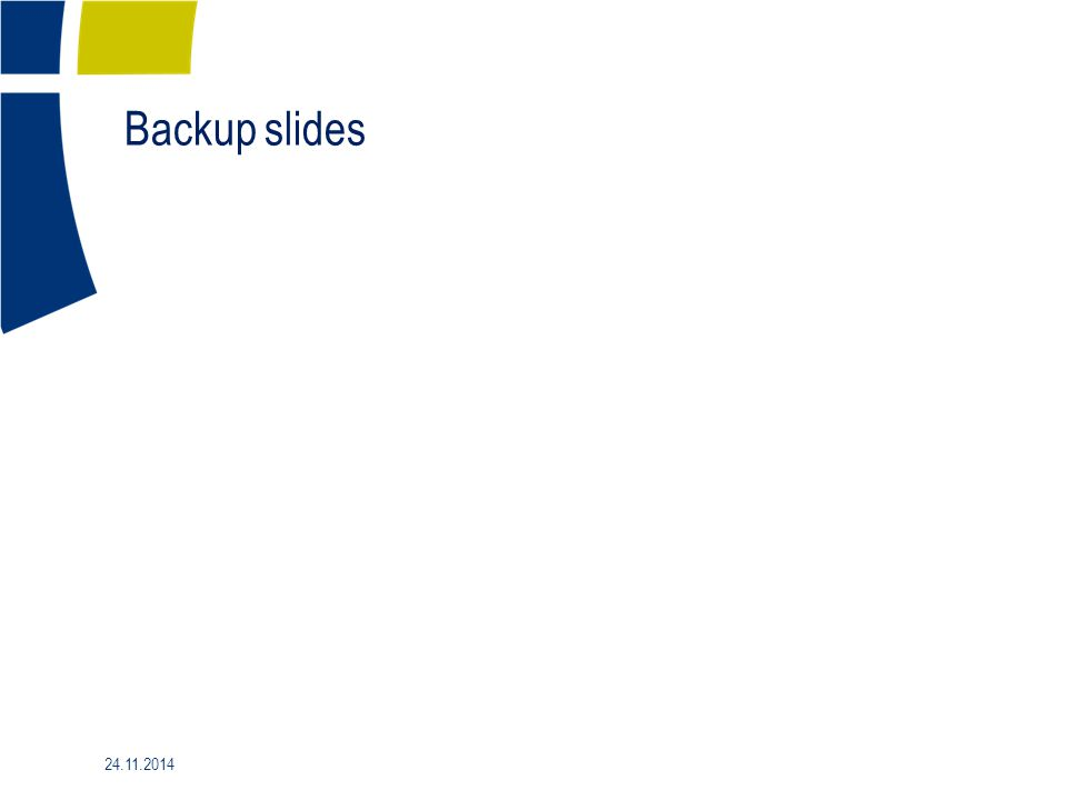Backup slides 24.11.2014