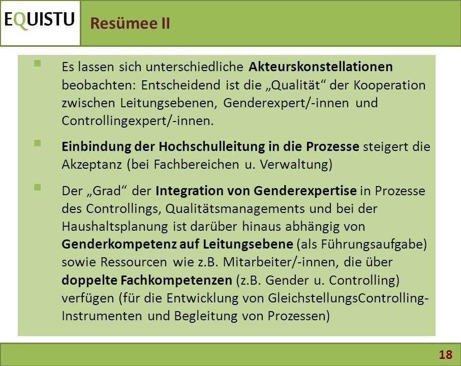 """18 Resümee II  Es lassen sich unterschiedliche Akteurskonstellationen beobachten: Entscheidend ist die """"Qualität"""" der Kooperation zwischen Leitungseb"""
