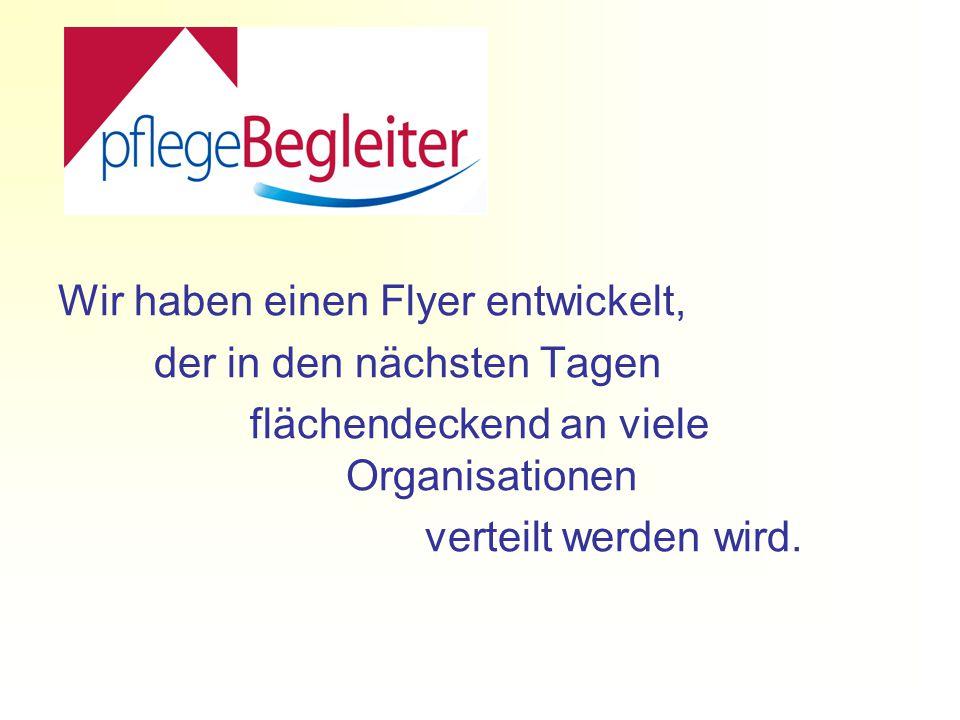 Wir haben einen Flyer entwickelt, der in den nächsten Tagen flächendeckend an viele Organisationen verteilt werden wird.