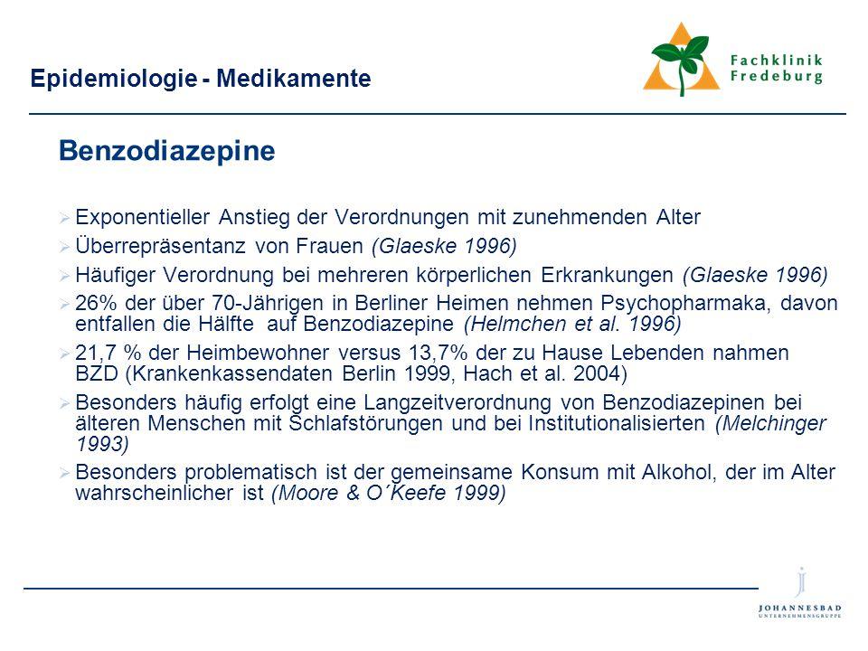 Epidemiologie - Medikamente Benzodiazepine  Exponentieller Anstieg der Verordnungen mit zunehmenden Alter  Überrepräsentanz von Frauen (Glaeske 1996